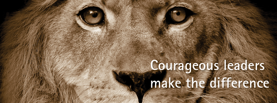 Authentic Courageous Leadership
